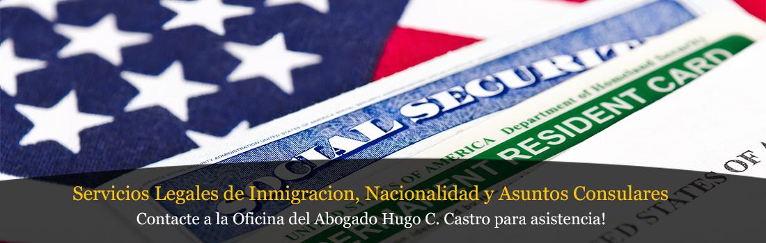 Contacte a la Oficina del Abagado Hugo C. Castro para asistencia!